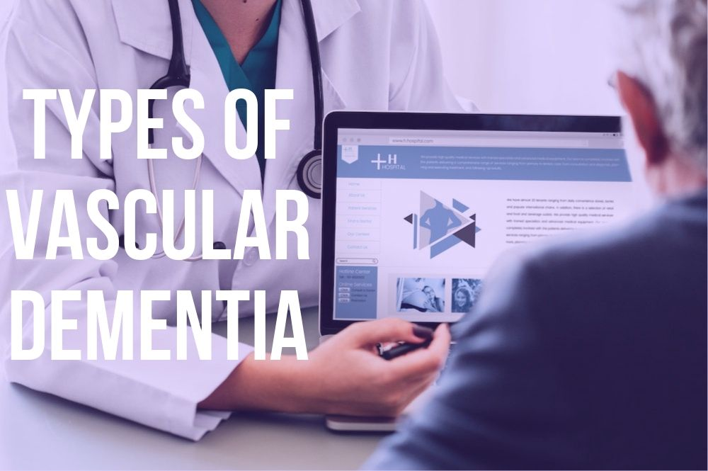 types of vascular dementia