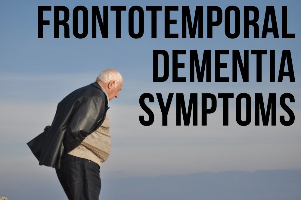 frontotemporal dementia symptoms