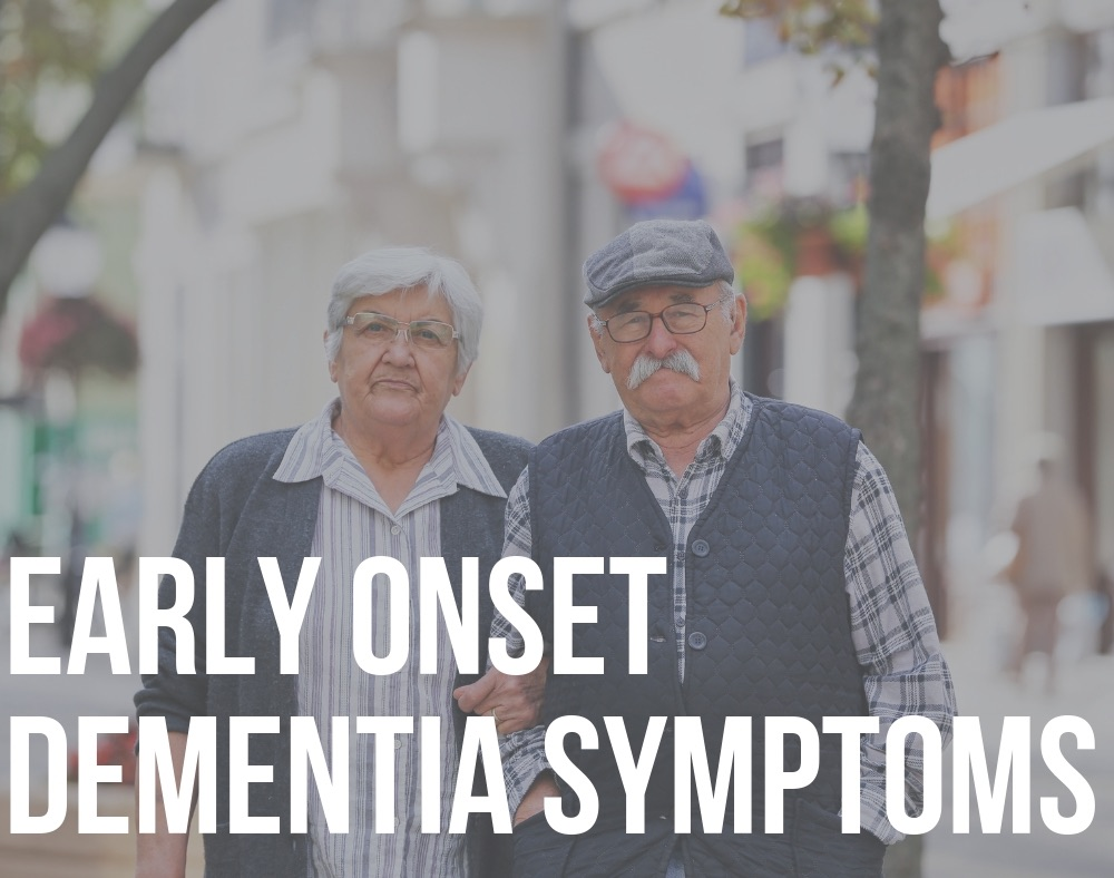 early onset dementia symptoms