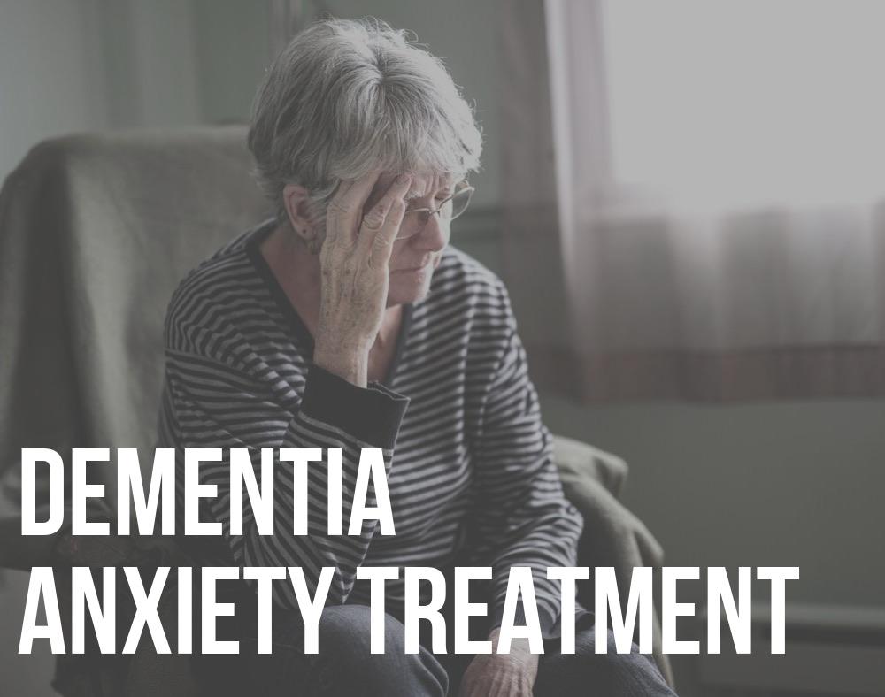 dementia anxiety treatment
