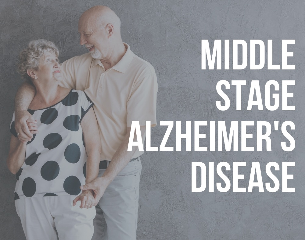 middle stage alzheimer's disease