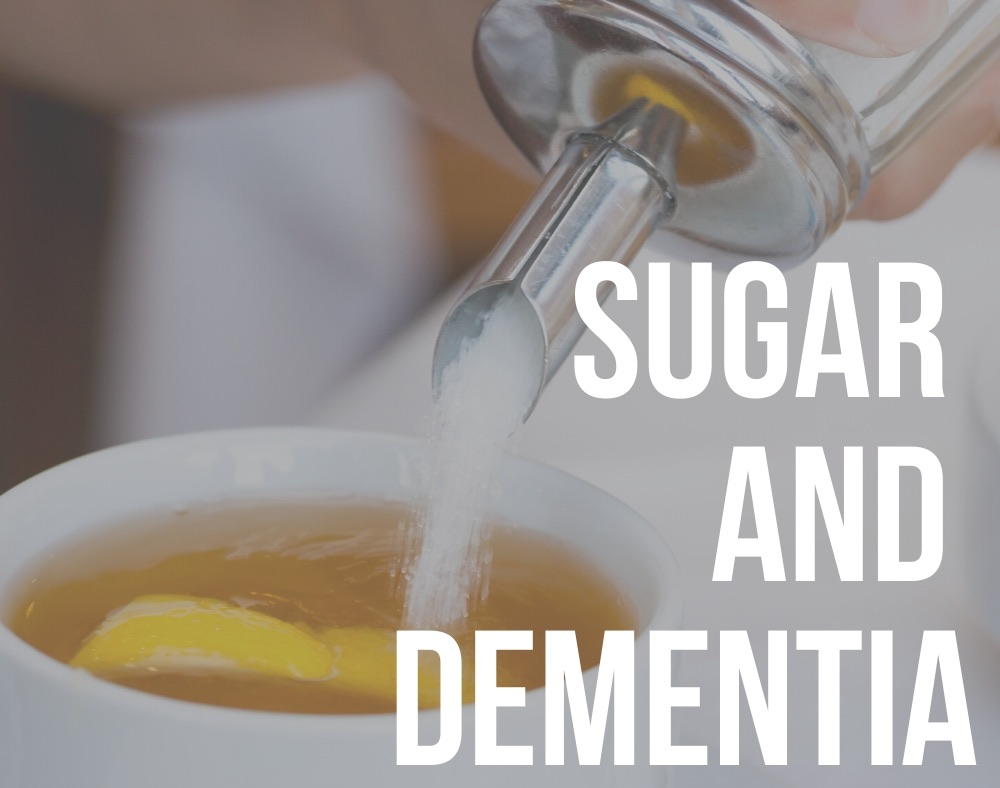 sugar and dementia