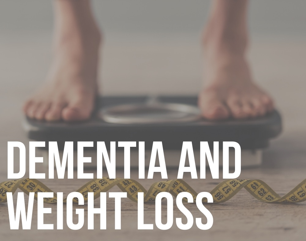 dementia and weight loss