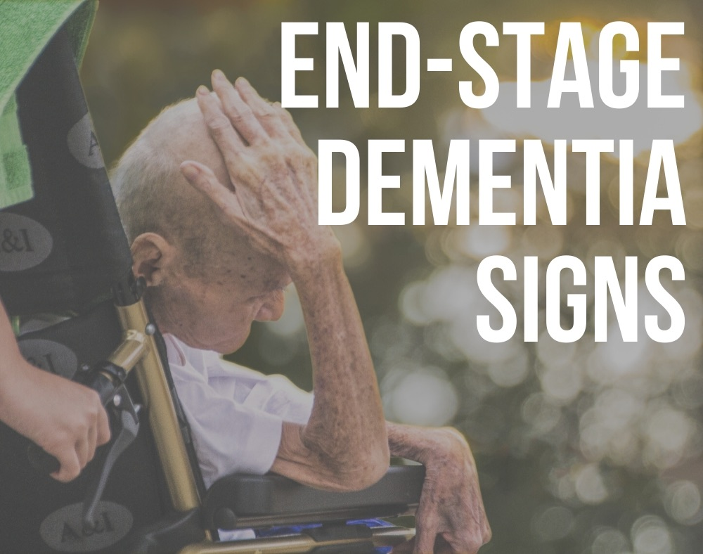 end-stage dementia signs