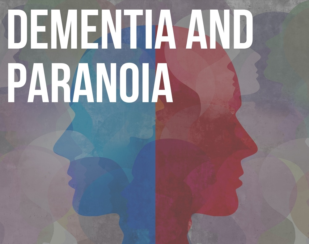 dementia and paranoia