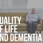 quality of life and dementia