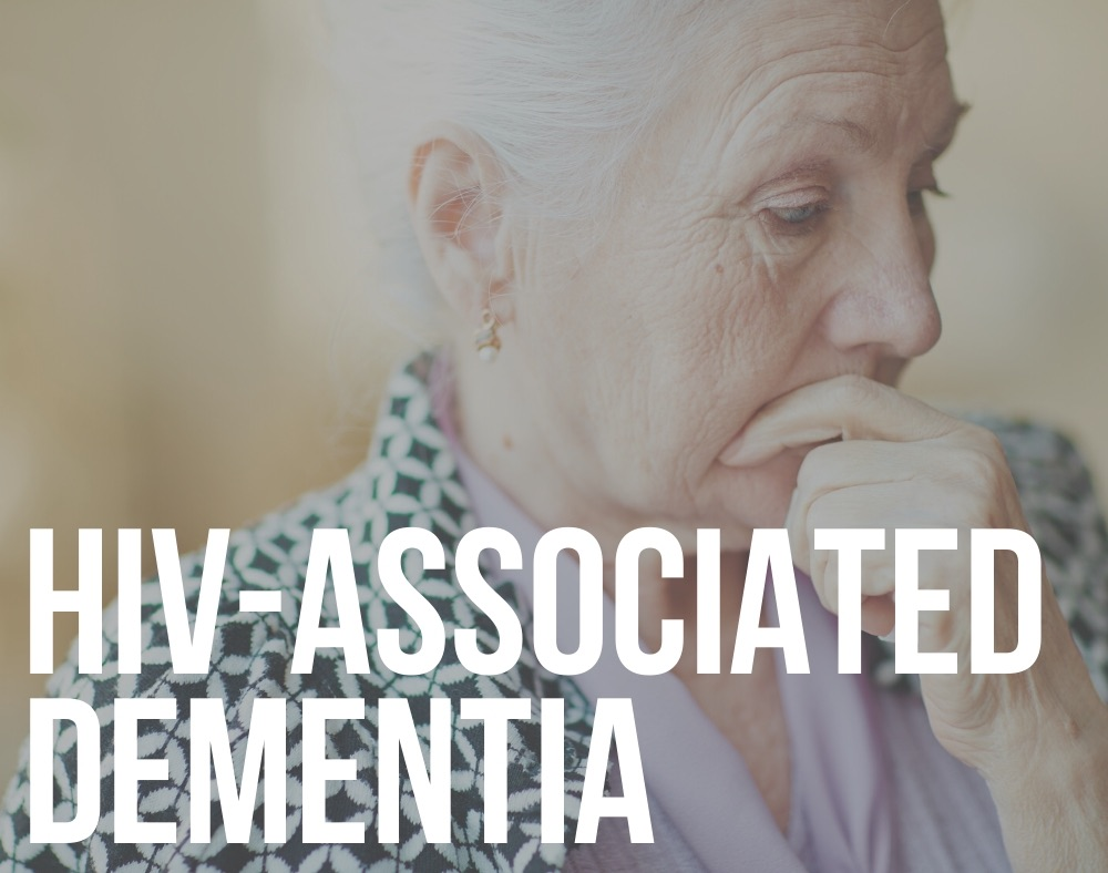 HIV-associated dementia