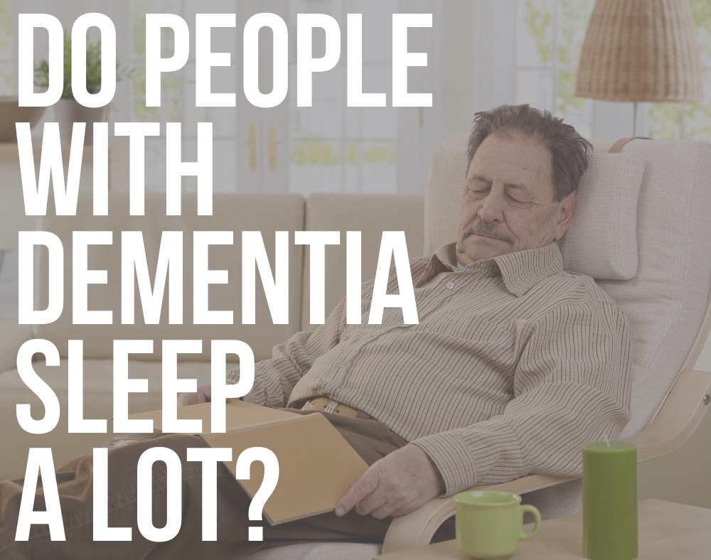 do people with dementia sleep a lot