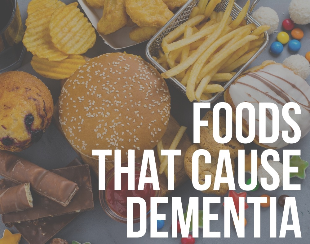 foods that cause dementia