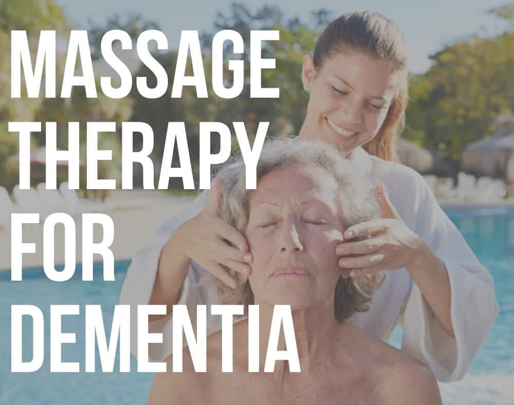 massage therapy for dementia