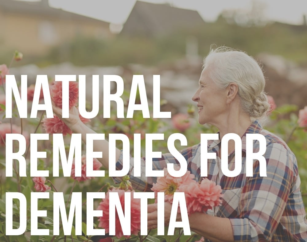 natural remedies for dementia
