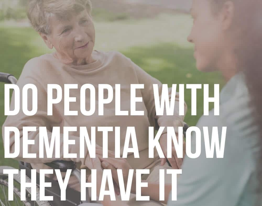 do people with dementia know they have it
