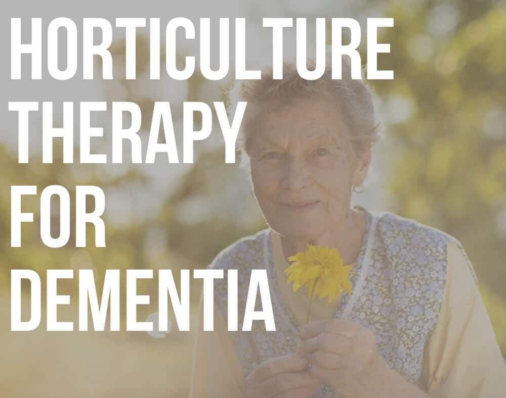 horticulture therapy for dementia