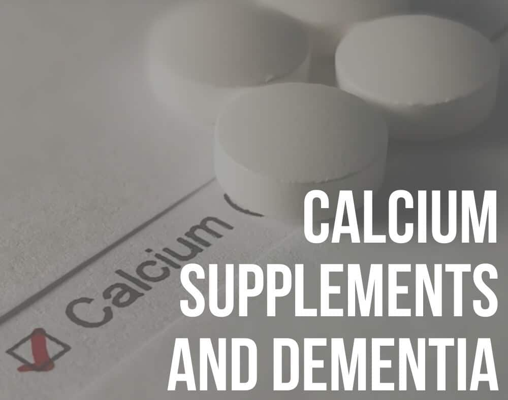 calcium supplements and dementia
