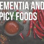 dementia and spicy foods