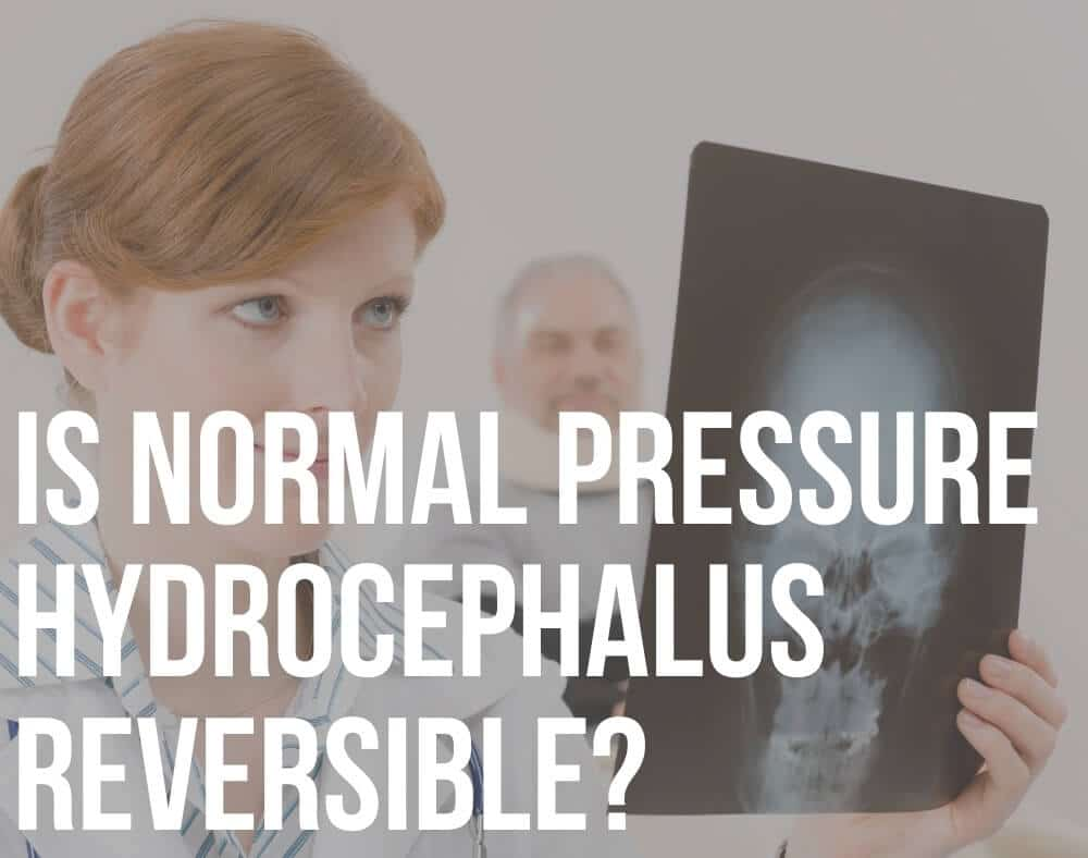 is normal pressure hydrocephalus reversible