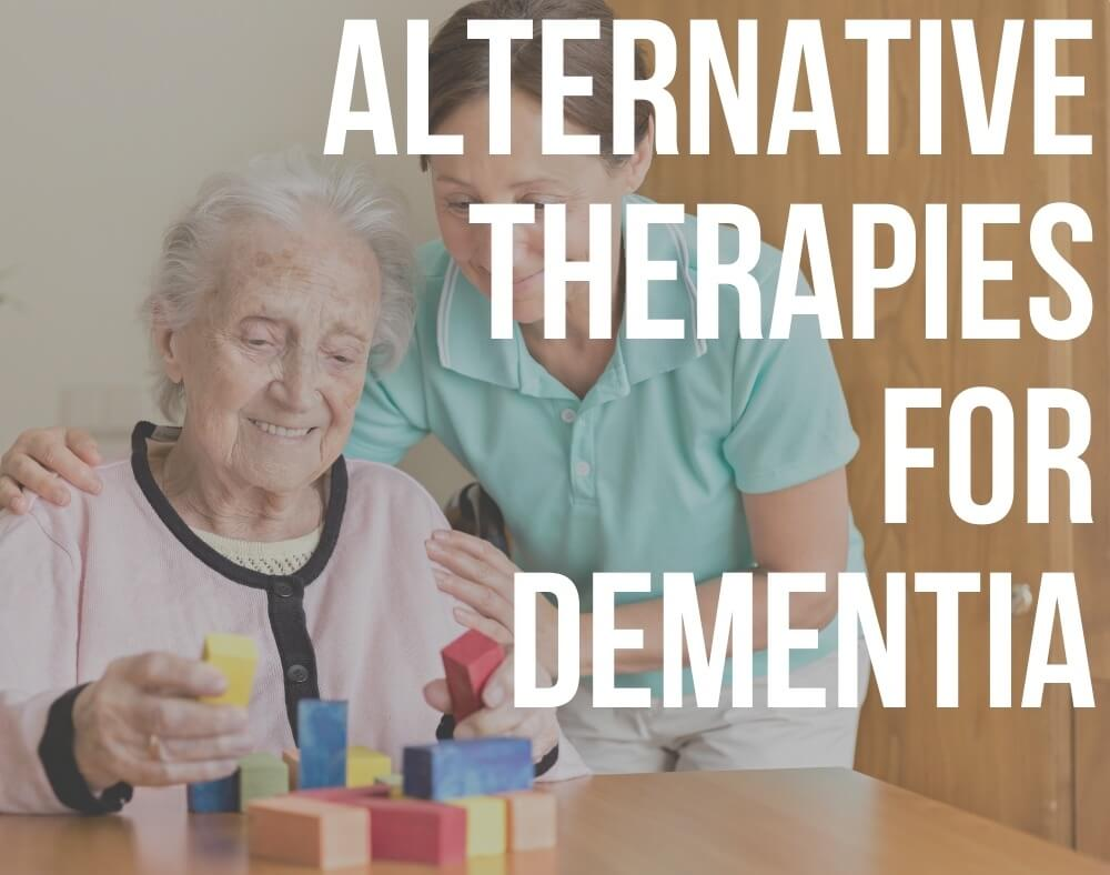 alternative therapies for dementia