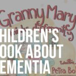 granny mary thinks differently children's book about dementia