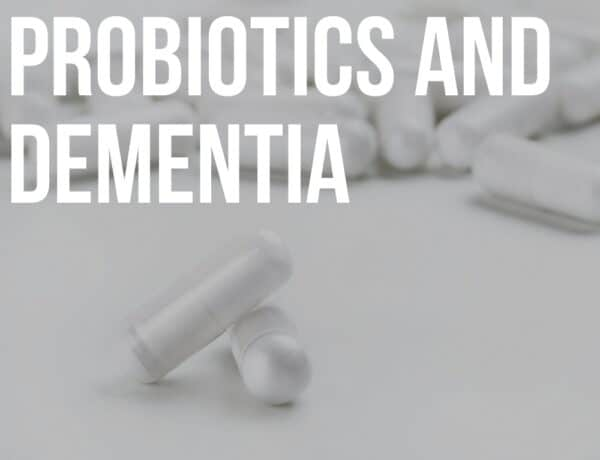 probiotics and dementia