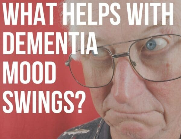what helps with dementia mood swings