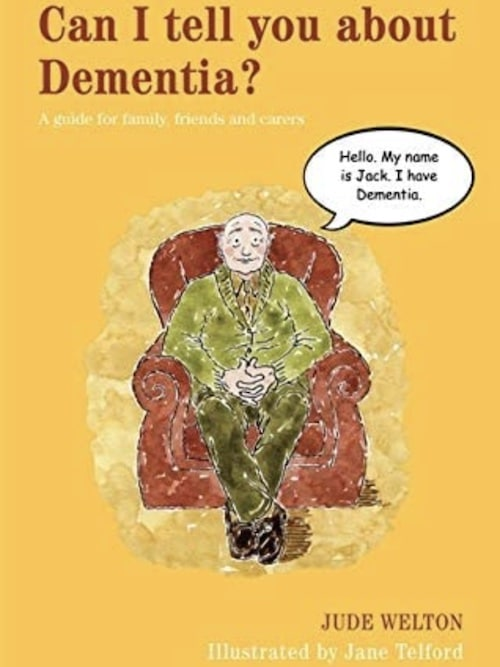 can i tell you about dementia a guide for family friends and carers