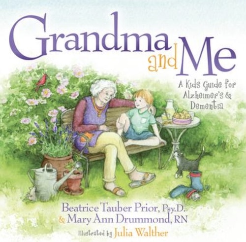 grandma and me a kids guide for alzheimer's and dementia