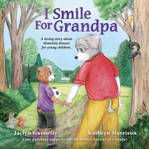 i smile for grandpa a loving story about dementia disease for young children