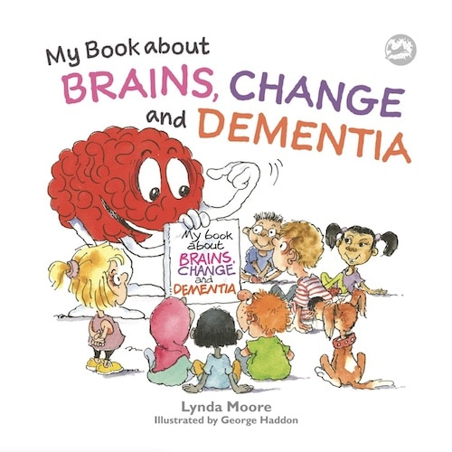 my book about brains change and dementia what is dementia and what does it do