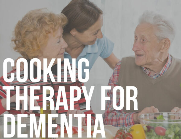 cooking therapy for dementia